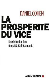 La prospérité du vice par Cohen