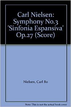 Como Descargar Libros En Carl Nielsen: Symfoni Nr.3 Op.27 - 'sinfonia Espansiva' Novedades PDF Gratis