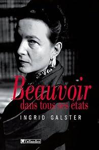 Beauvoir dans tous ses états par Ingrid Galster
