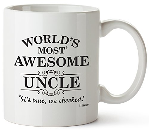 Uncle Gifts Funny Fathers Day Gift Uncles Day Gift, Uncle Best Ever Birthday Coffee Mugs Cups, For the Greatest Uncles Birthdays Novelty Cup Ideas, Worlds Most Awesome Uncle Gag Mug