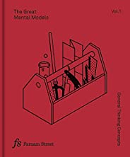 The Great Mental Models Volume 1: General Thinking Concepts (English Edition)