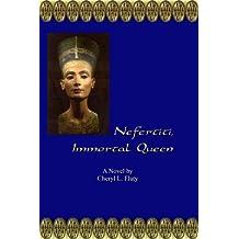 Nefertiti, Immortal Queen (Sojourn in Egypt Book 2)