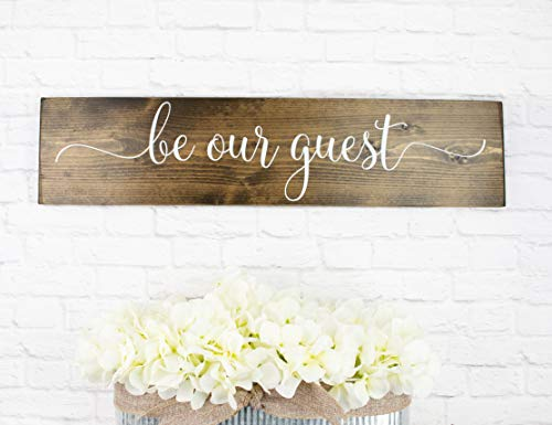 Dark Walnut Be Our Guest Wooden Sign - Rustic Farmhouse Wood Handmade - Guest Sign