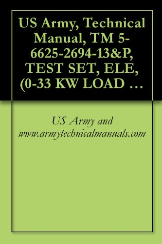 us-army-technical-manual-tm-5-6625-2694-13p-test-set-ele-0-33-kw-load-bank-model-1057-nsn-6625-01-10