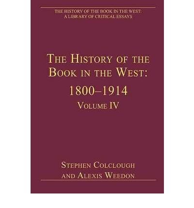 [(The History of the Book in the West: 1800 - 1914 v. 4)] [Author: Stephen Colclough] published on (April, 2010) ebook