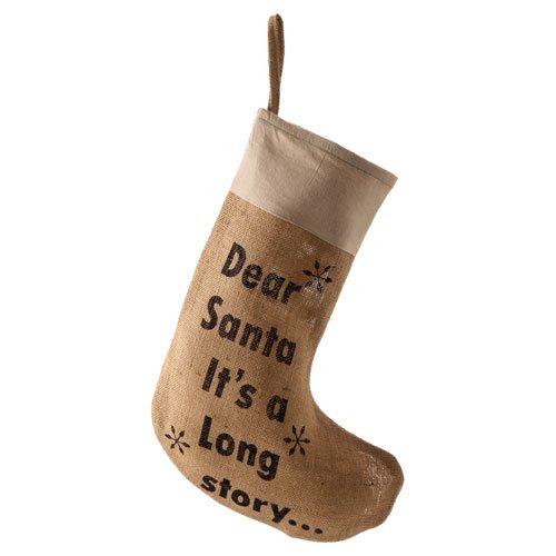 Hessian Christmas Stocking - Dear Santa It's a long story .....