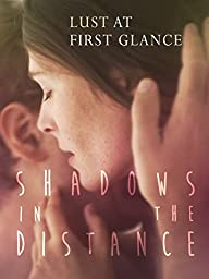 Shadows in the Distance (English Subtitled)