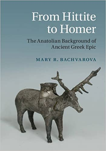 Download PDF From Hittite to Homer - The Anatolian Background of Ancient Greek Epic