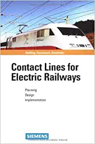 contact lines for electrical railways planning design implementation friedrich kiessling