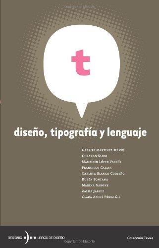 Descargar Libro Diseño, Tipografía Y Lenguaje : Pub0043985 Various Authors