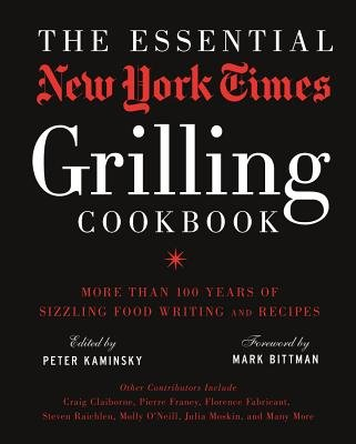 The Essential New York Times Grilling Cookbook[ESSENTIAL NYT GRILLING CKBK][Hardcover] (Essential New York Times Cookbook compare prices)