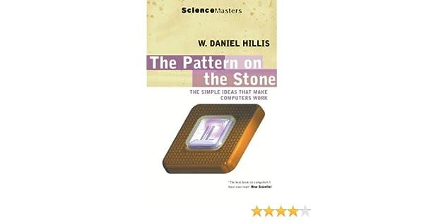 The Pattern On The Stone (SCIENCE MASTERS) (English Edition) eBook: Daniel Hillis: Amazon.es: Tienda Kindle