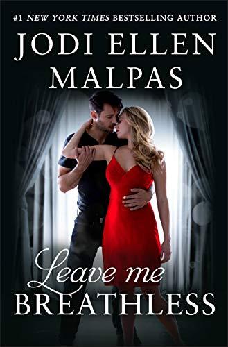 Leave Me Breathless by [Malpas, Jodi Ellen]