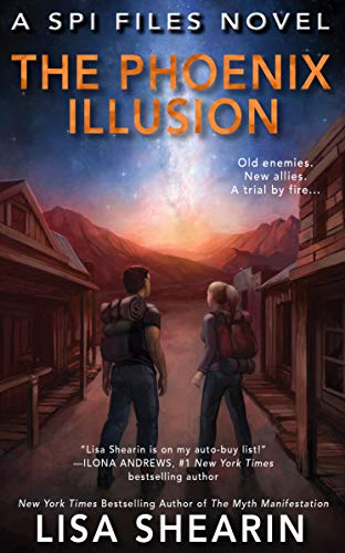 The Phoenix Illusion (A SPI Files Novel Book 6)