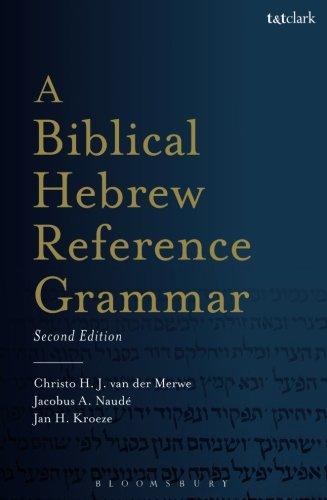 A Biblical Hebrew Reference Grammar: Second Edition (Biblical Languages: Hebrew)