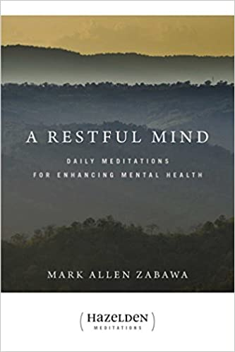 A Restful Mind Daily Meditations For Enhancing Mental