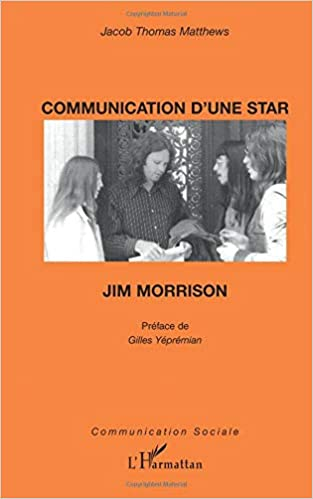 Communication dune star : Jim Morrison (Communication sociale) (French Edition)