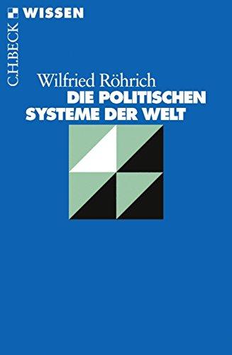 Die politischen Systeme der Welt (Beck'sche Reihe)