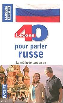40 leçons pour parler russe