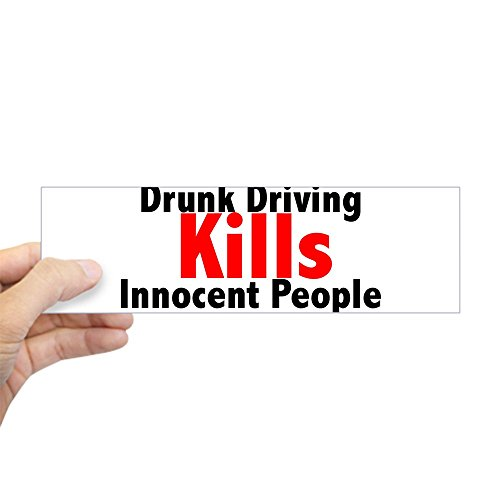 CafePress - Drunk Driving Kills Bumper Sticker - 10