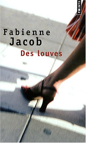 Des Louves (English and French Edition)