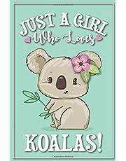 Koala Journal - Koala Gift: A blank lined Koala Notebook, Koala gifts for women, Koala gift for kids, koala birthday party, koala birthday gift, koala party gifts, koala themed gifts, Koala book, koala graduation gift, australia gift, down under gift