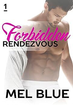 Forbidden Rendezvous (Forbidden Chronicles Book 1) by [Blue, Mel, Blue, Melissa]