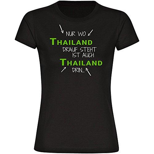 T-Shirt Nur wo Thailand drauf steht ist auch Thailand drin schwarz Damen Gr. S bis 2XL