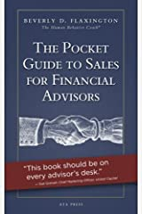 The Pocket Guide to Sales for Financial Advisors by Beverly D. Flaxington (2014-11-23) Paperback