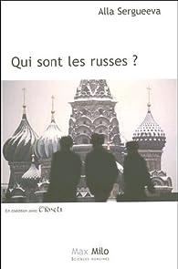 Qui sont les Russes ? par Alla Sergueeva