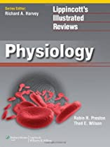 [B.o.o.k] Lippincott Illustrated Reviews: Physiology (Lippincott Illustrated Reviews Series) W.O.R.D