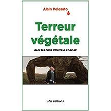 Terreur végétale: dans les films fantastiques, d'horreur et de SF (French Edition)