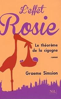 L'effet Rosie ou le théorème de la cigogne, Simsion, Graeme