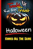 Best Halloween Crafts - Trick It Run From Treat Halloween Comes All Review