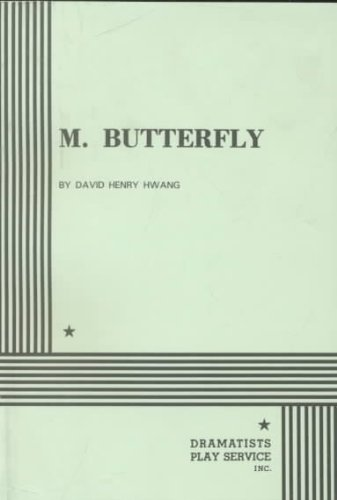 M. Butterfly: Acting Edition