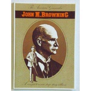 The American gunmaker, John M. Browning