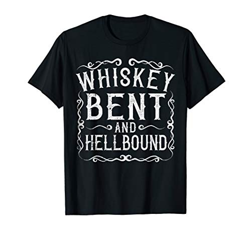 Whiskey Bent And Hellbound Shirt Country Biker Bourbon Gift