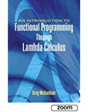 Introduction to Functional Programming Through Lambda Calculus