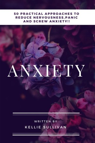 Anxiety Practical Approaches Nervousness Confidence