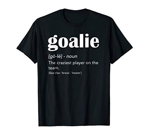 Goalie Gear Shirt Goalkeeper Definition TShirt Soccer ()