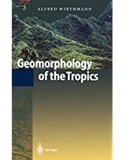 Geomorphology of the Tropics