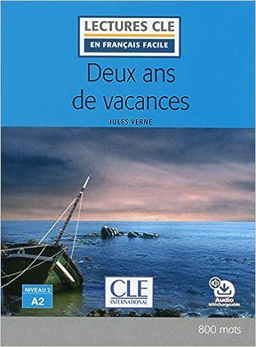 Deux Ans De Vacances Livre Audio Online French Edition