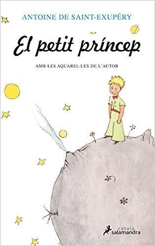 El petit princep by Antoine de Saint-Exupéry (2015-09-03)