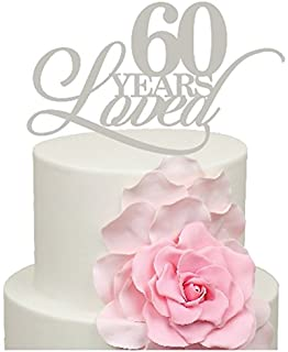 60 Years Loved IN MIRROR SILVER 550 60th Wedding Anniversary Diamond Cake Decoration Topper