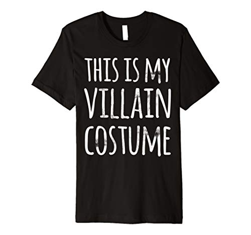 Funny Lazy Halloween T Shirt THIS IS MY VILLAIN COSTUME -