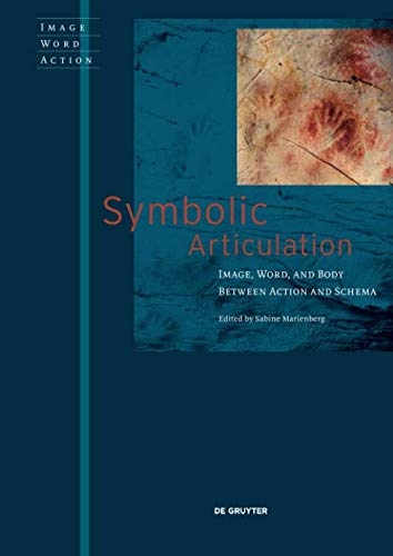 Symbolic Articulation (Image Word Action/ Bild Wort Aktion/ Imago Sermo Actio) (Amazon Uk Aktion)