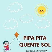 PIPA PITA QUENTE SOL