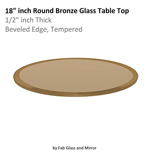 """Fab Glass and Mirror 18"""" Round Bronze 1/2"""" Inch Thick Tempered Beveled Edge Polish Glass Table Top,"""
