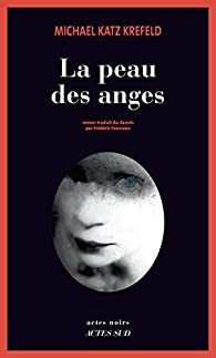 La peau des anges, tome 1 : Thomas Ravnsholdt par Katz Krefeld