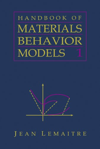 Handbook of Materials Behavior Models, Three-Volume Set: Nonlinear Models and Properties Pdf